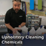 Upholstery Cleaning Chemicals