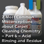 carpet misconceptions acid rinse