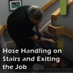 hose handling on stairs