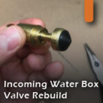 incoming water box valve